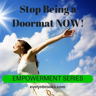 Stop Being a Doormat NOW!